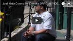 JOELL ORTIZ | Covers the Classics Interview